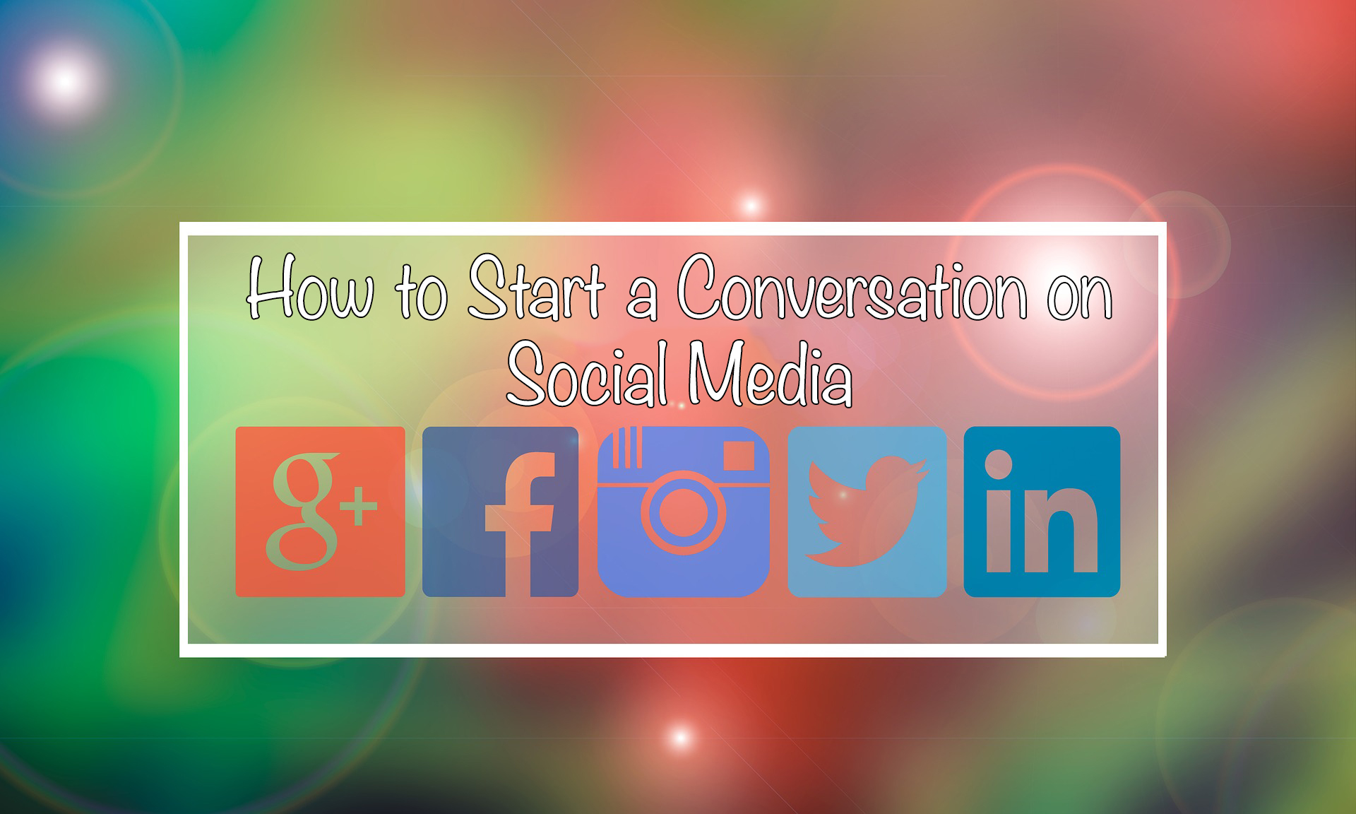 How to Start a Conversation on Social Media