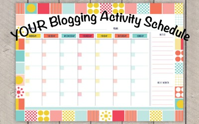 YOUR Blogging Activity Schedule