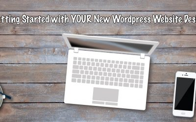 Getting Started with YOUR New WordPress Website Design