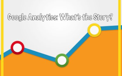 Google Analytics: What's the Story?