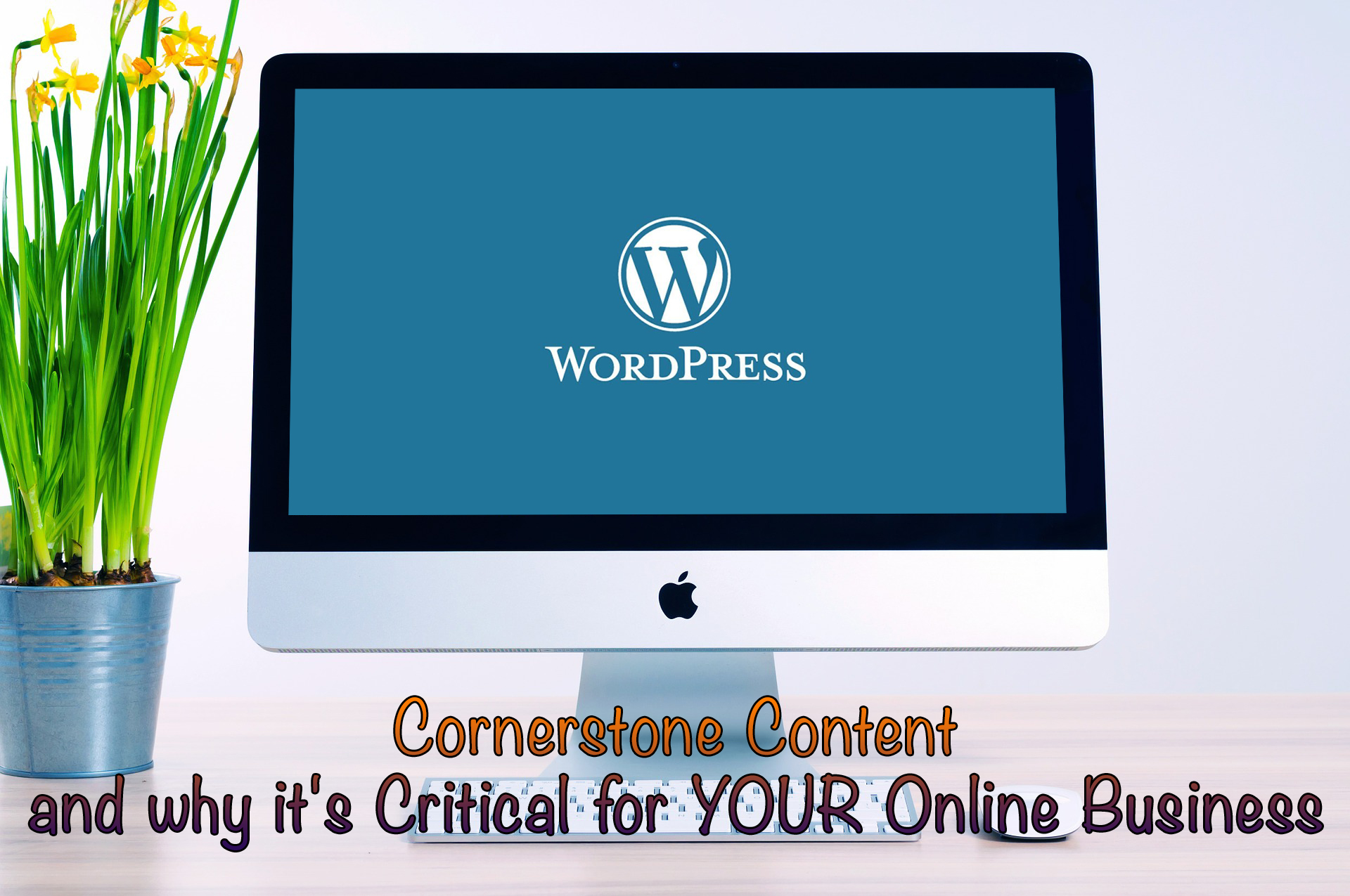 Cornerstone Content WordPress
