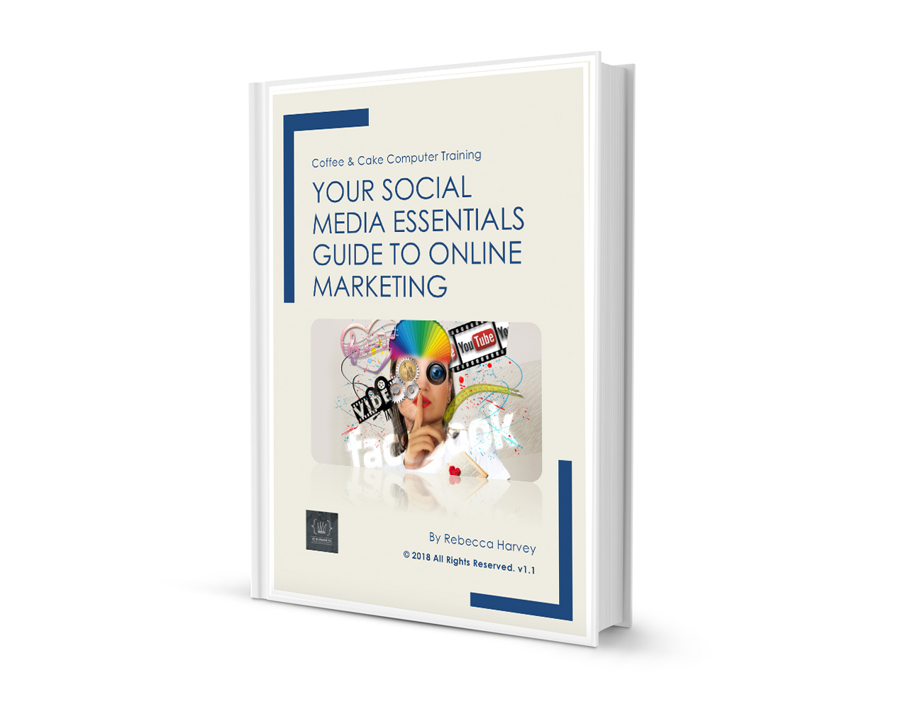 Your Social Media Essentials Guide To Online Marketing Ebook