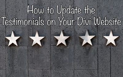 How to Update the Testimonials on Your Divi Website