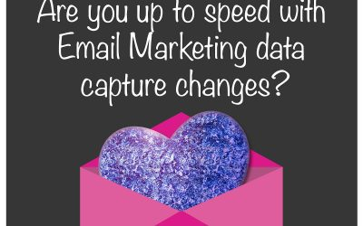 GDPR :: Are you up to speed with Email Marketing data capture changes?
