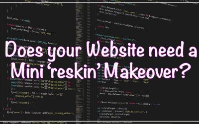 Does your Website need a Mini 'reskin' Makeover?