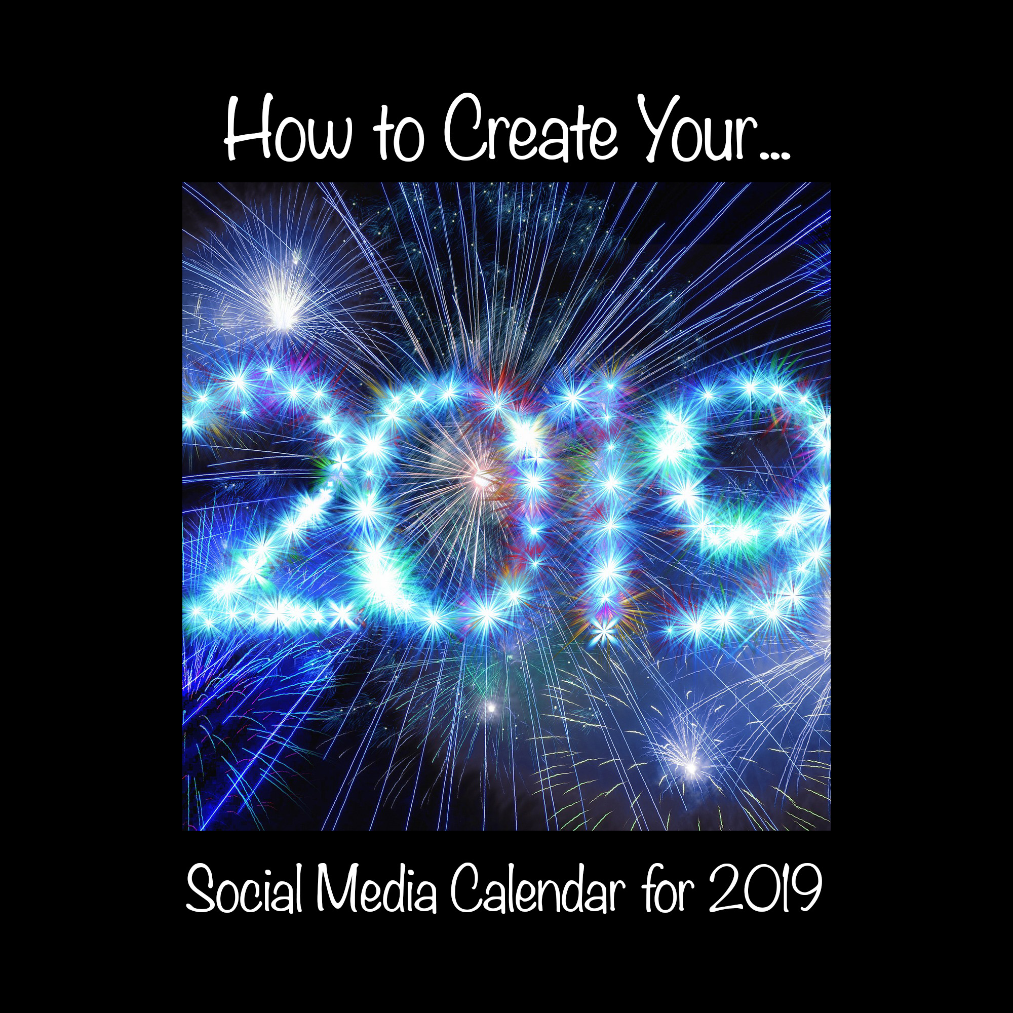 How to Create Your Social Media Calendar for 2019 - Let Me